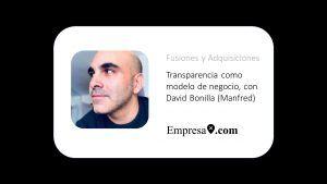 Transparencia como modelo de negocio, con David Bonilla (Manfred)