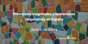 Empresax.com - Cerámica España Fusiones y Adquisiciones