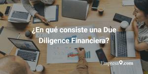 Due Diligence Financiera Contenido y Estructura