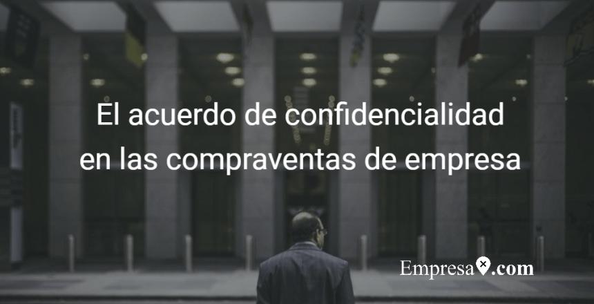 Empresax.com Acuerdo Confidencialidad Compraventa Empresas