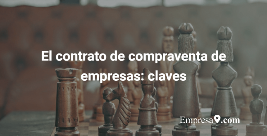 Empresax.com Contrato de Compraventa de Empresas Claves