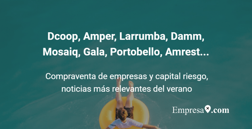 Empresax.com Dcoop, Amper, Portobello, Gala, Larrumba, Damm, Mosaiq