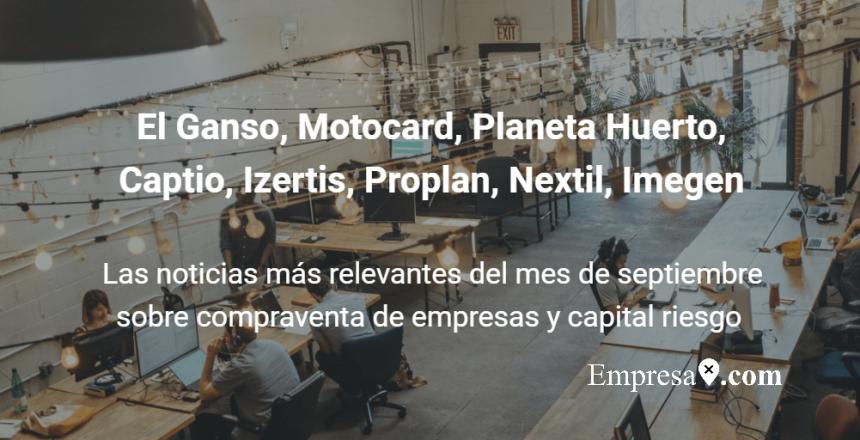 Empresax.com El Ganso, Motocard, Planeta Huerto, Captio, Nextil