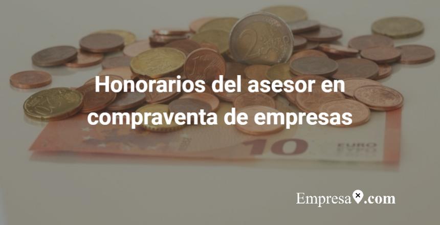 Empresax.com Honorarios asesor compraventa empresas