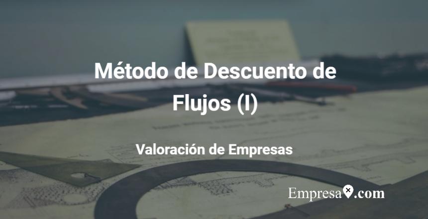 Empresax.com Método Descuento de Flujos I