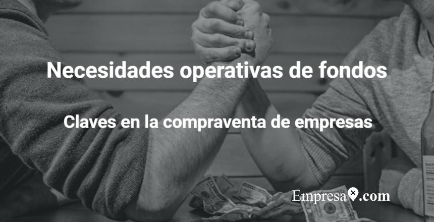Empresax.com Necesidades operativas de fondos
