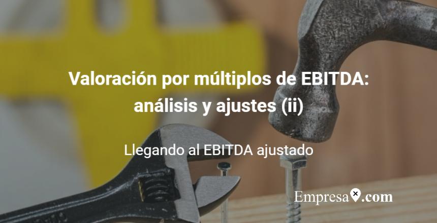 Empresax.com Valoración Múltiplos EBITDA II