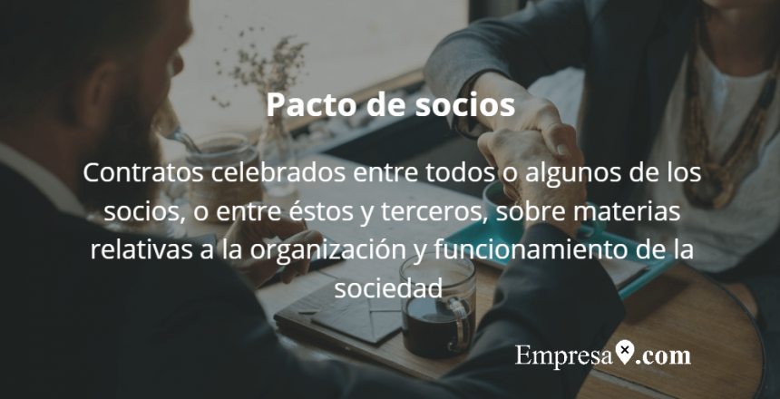 Glosario Empresax.com Pacto de socios
