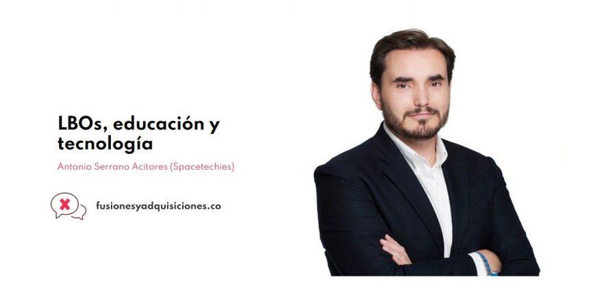 Antonio Serrano Acitores Fusiones y Adquisiciones