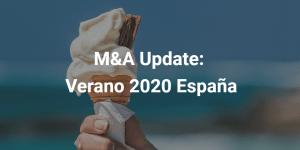 M&A Update: verano 2020 España
